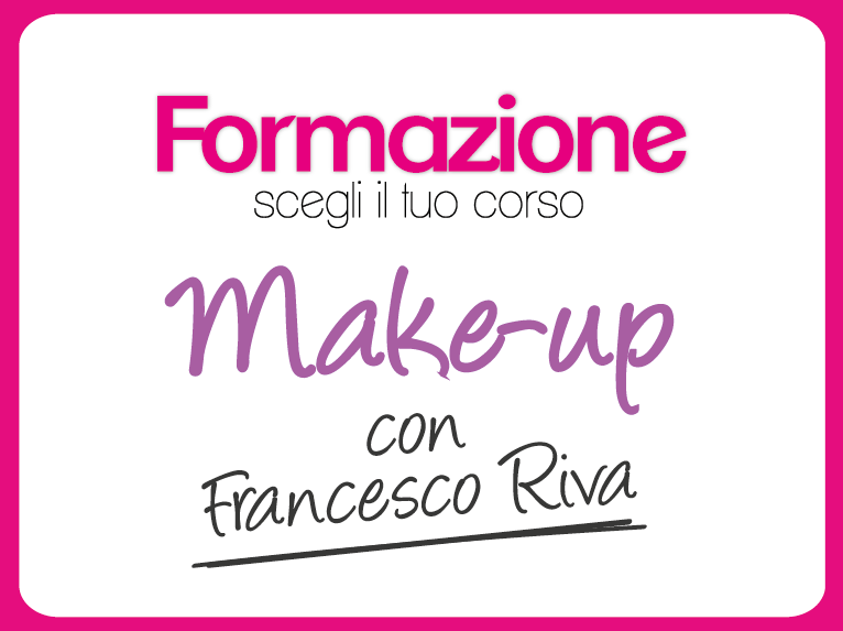 Corsi make-up con Francesco Riva